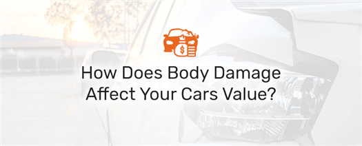 How-Does-Body-Damage-Affect-A-Cars-Value