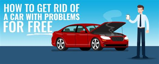 how-to-get-rid-of-a-car-with-problems-for-free