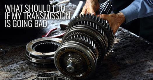 what-should-i-do-if-my-transmission-is-going-bad