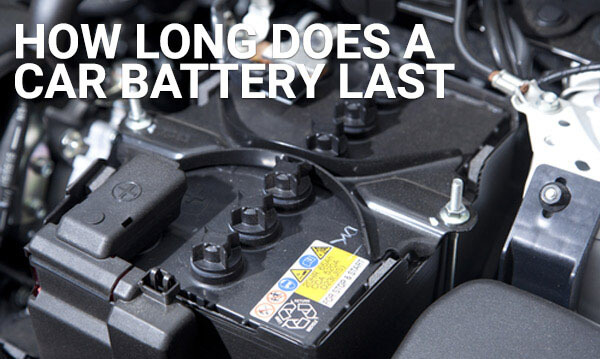 How Long Do Car Batteries Typically Last For